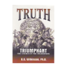 Truth Triumphant